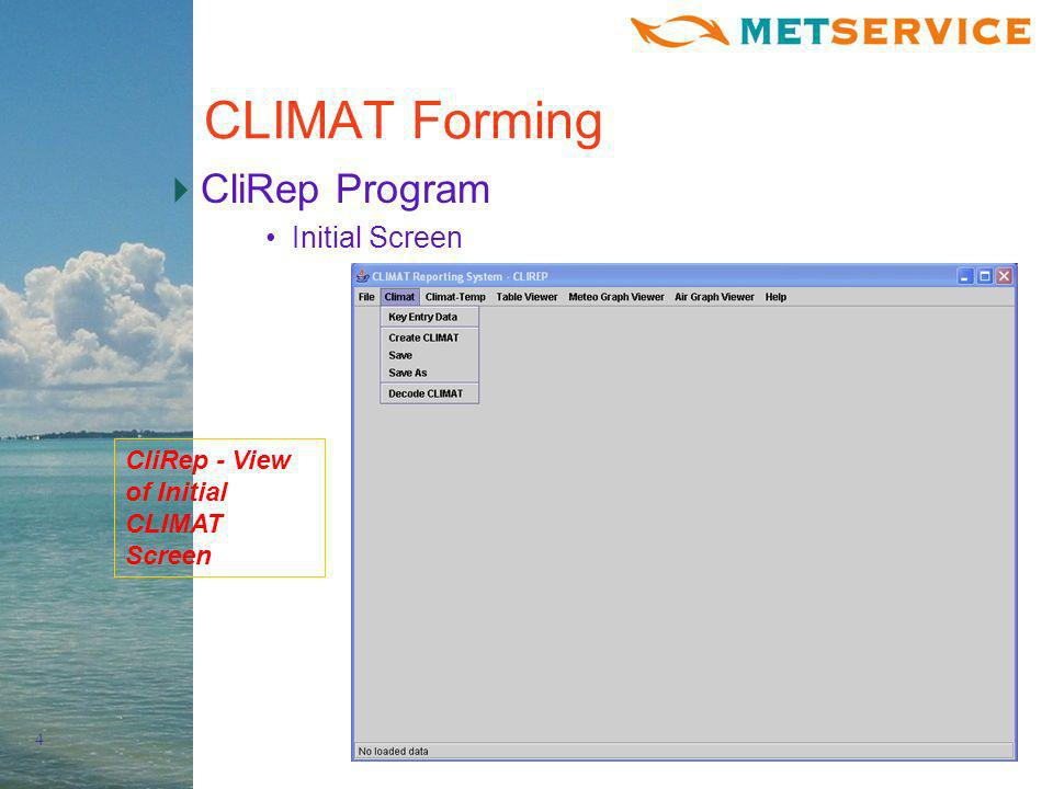 5 CLIMAT Forming CliRep Program Select Station, Year, Month CliRep - View CLIMAT Station, Year, Month Selection Screen