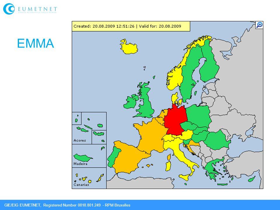 GIE/EIG EUMETNET, Registered Number 0818.801.249 - RPM Bruxelles EMMA