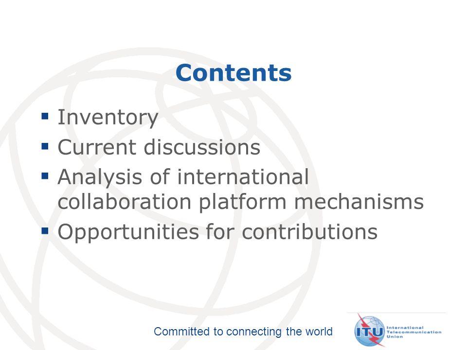 Committed to connecting the world Opportunities for contributions Improve method for approval of new and revised Questions An AAP for Questions.