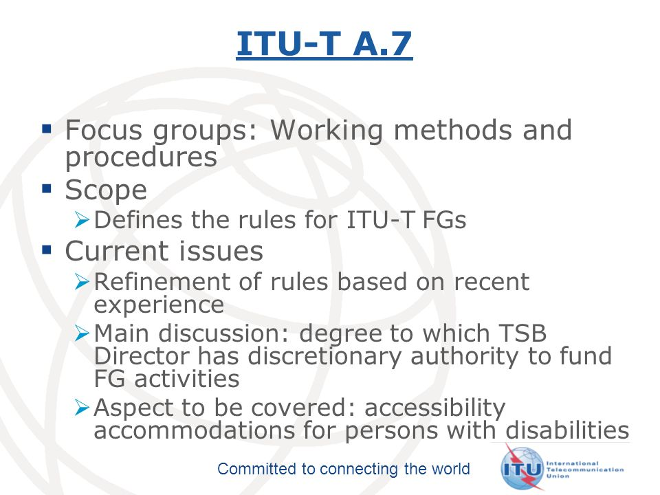 Committed to connecting the world ITU-T A.8 Alternative approval process for new and revised ITU-T Recommendations Scope Approval for technical Recommendations (i.e.