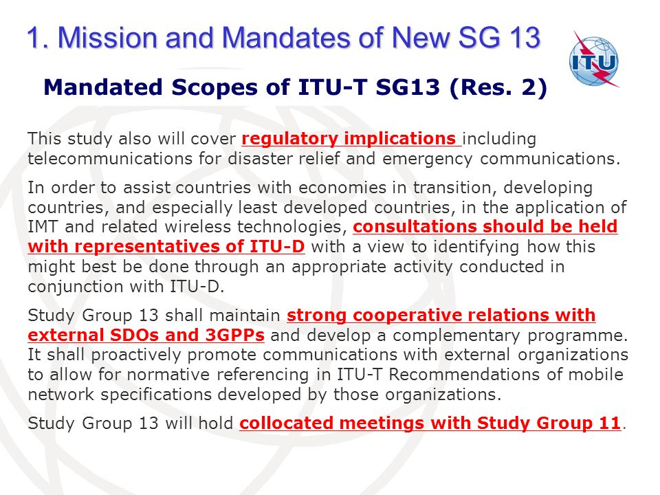 1.Mission and Mandates of New SG 13 Mandated Scopes of ITU-T SG13 (Res.