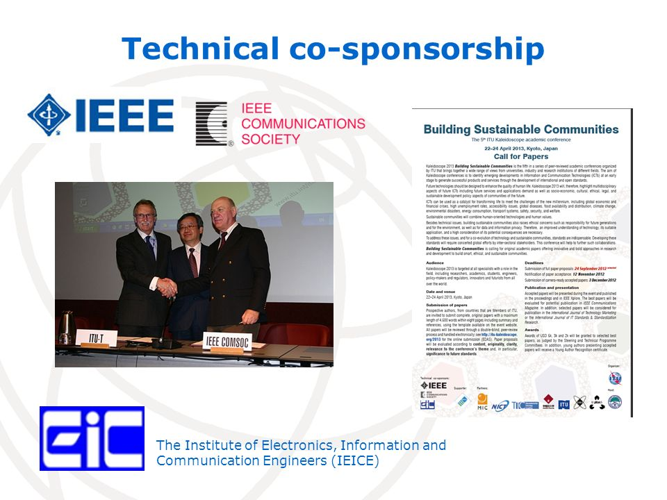 Technical co-sponsorship The Institute of Electronics, Information and Communication Engineers (IEICE)