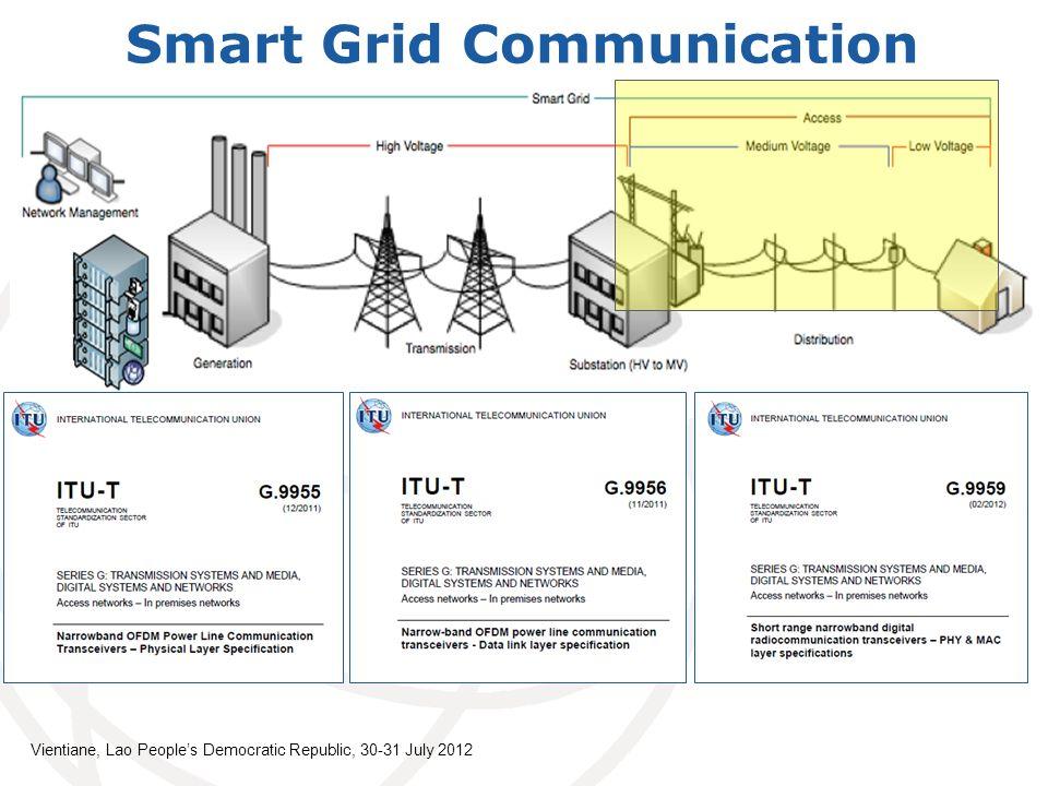 Smart Grid Communication Vientiane, Lao Peoples Democratic Republic, 30-31 July 2012