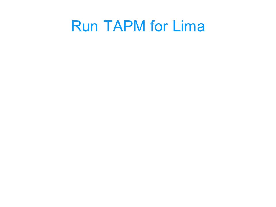 Run TAPM for Lima