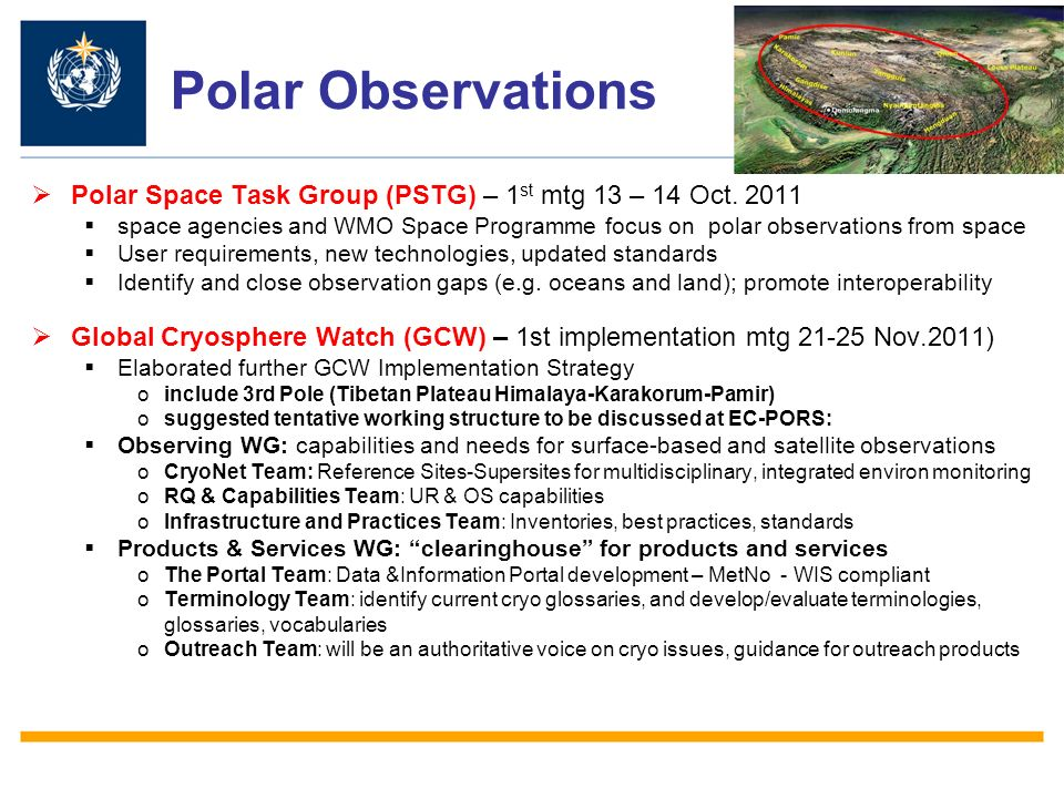Polar Observations Polar Space Task Group (PSTG) – 1 st mtg 13 – 14 Oct.
