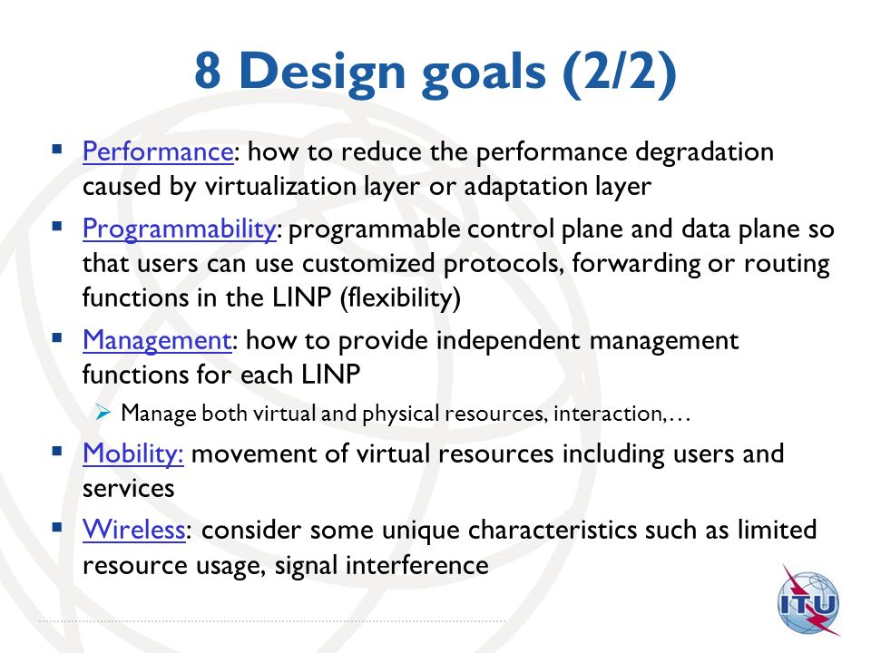 8 Design goals (2/2) Performance: how to reduce the performance degradation caused by virtualization layer or adaptation layer Programmability: progra