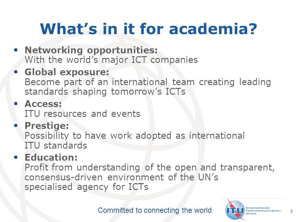 Committed to connecting the world Whats in it for academia.