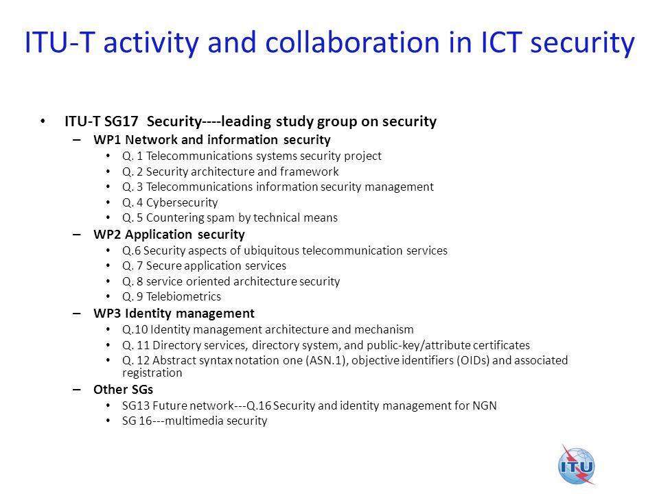 Major accomplishment Security Infrastructure – Public key infrastructure (PKI) X.500 series (X.
