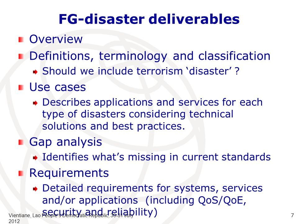 FG-disaster deliverables Overview Definitions, terminology and classification Should we include terrorism disaster .