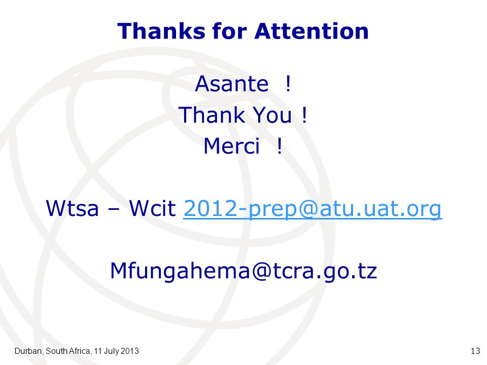 Thanks for Attention Asante . Thank You . Merci .