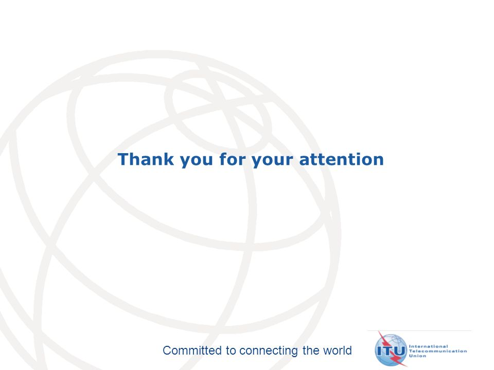 Committed to connecting the world Thank you for your attention