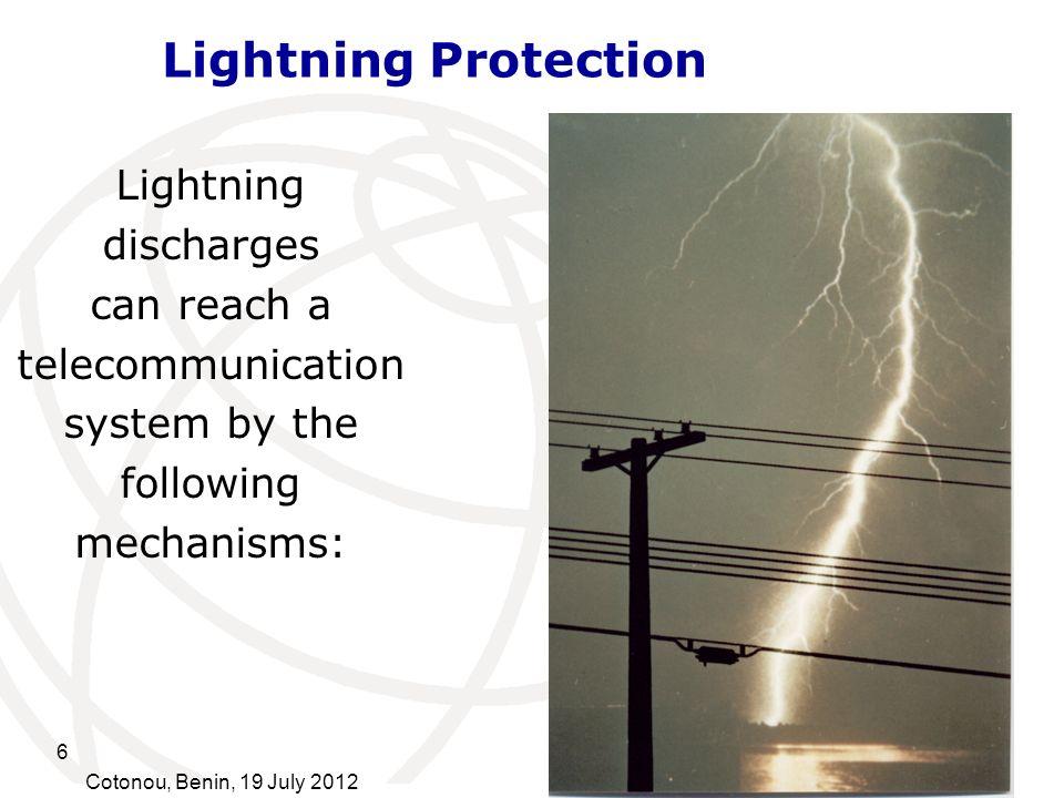 7 Cotonou, Benin, 19 July 2012 Direct strikes Lightning Protection