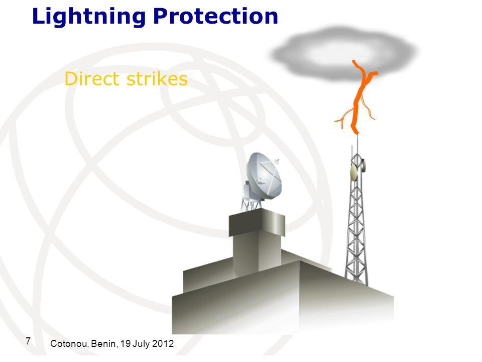 8 Cotonou, Benin, 19 July 2012 Coupling through the earth Lightning Protection