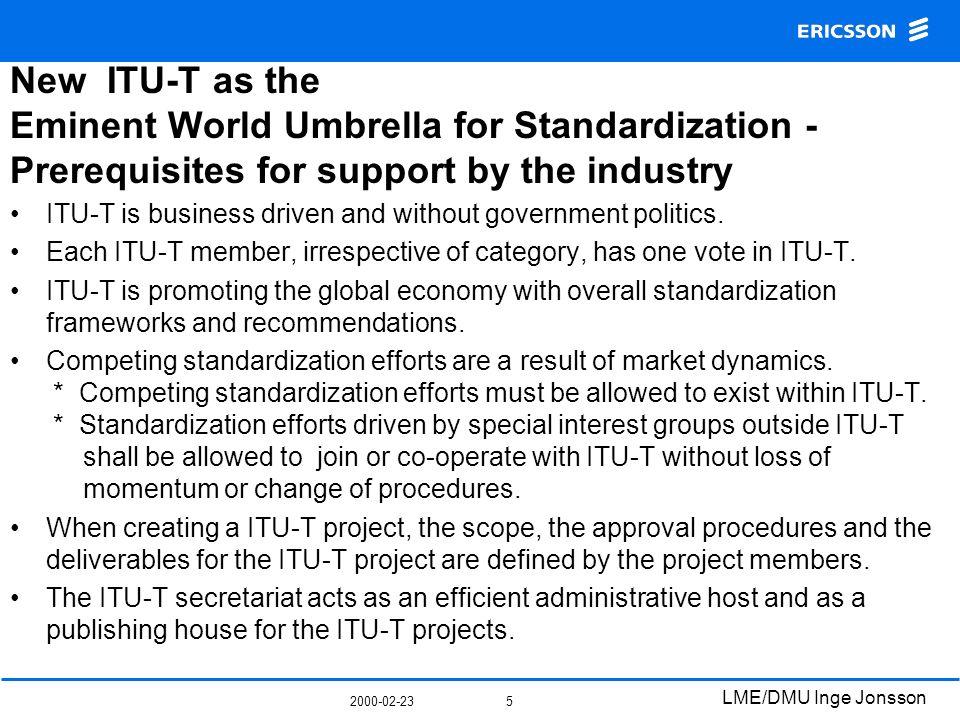 2000-02-23 LME/DMU Inge Jonsson 6 Next ITU-T study period 2001-2004, Comments to Mr.