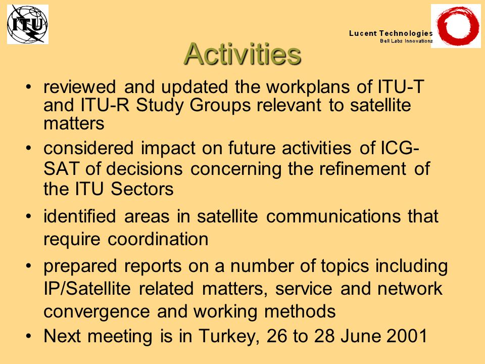 Activities reviewed and updated the workplans of ITU-T and ITU-R Study Groups relevant to satellite matters considered impact on future activities of