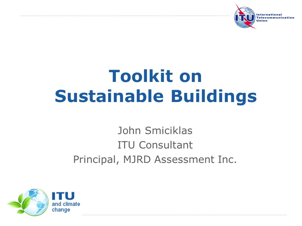 July 2011 Committed to Connecting the World Suggestions to ITU-T Study Group 5: 3.