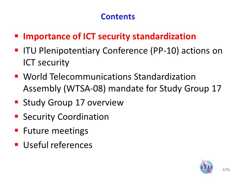 Importance of ICT security standardization (1/4) National laws are oftentimes inadequate to protect against attacks.