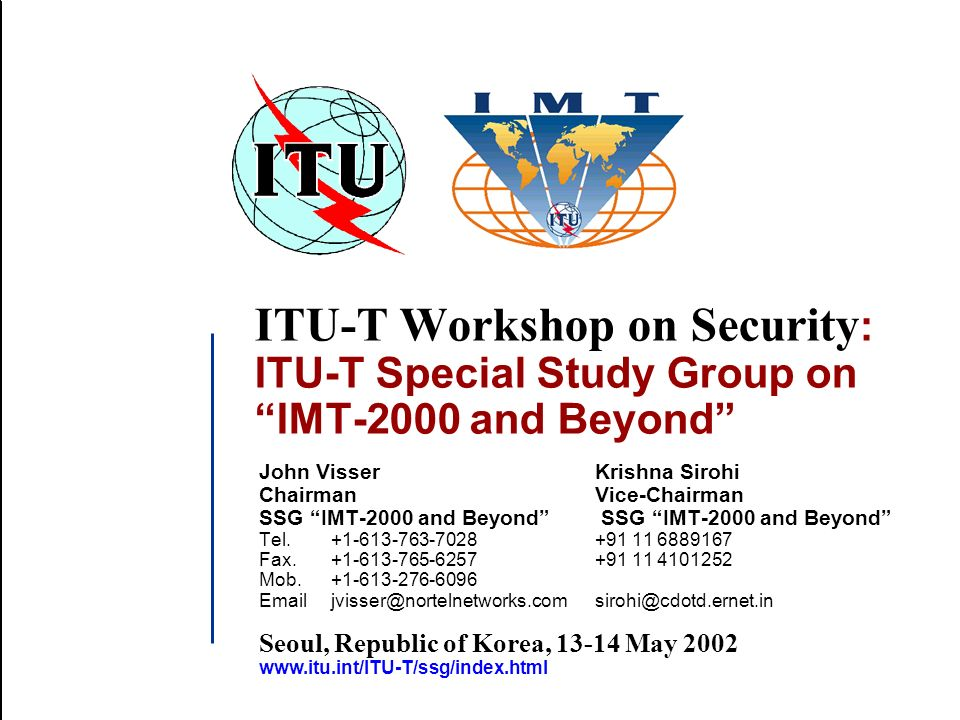 Seoul, Republic of Korea, 13-14 May 2002Special Study Group on IMT-2000 and Beyond CONCLUSION SSG will work out Security Requirements for next Generation Mobile Network.