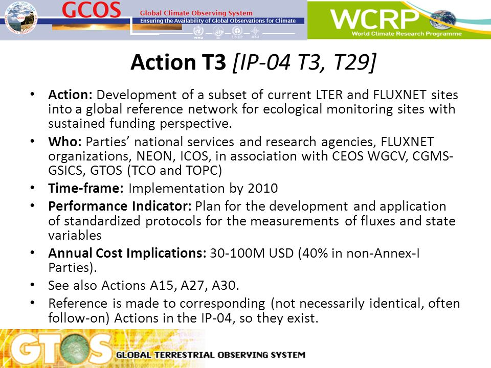 Action T3 [IP-04 T3, T29] Action: Development of a subset of current LTER and FLUXNET sites into a global reference network for ecological monitoring