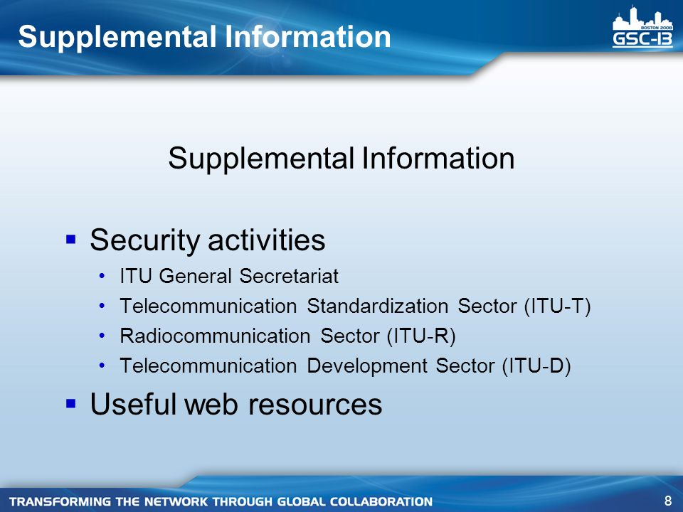 49 SG 17 – Q.7/17 scope For telecommunications organizations, information and the supporting processes, facilities, networks and communications medias are all important business assets.