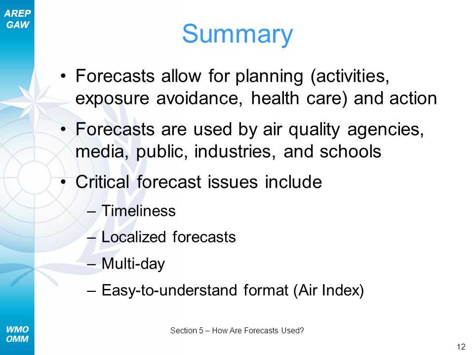 AREP GAW Section 5 – How Are Forecasts Used.