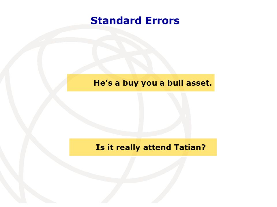 Standard Errors Hes a buy you a bull asset. Is it really attend Tatian