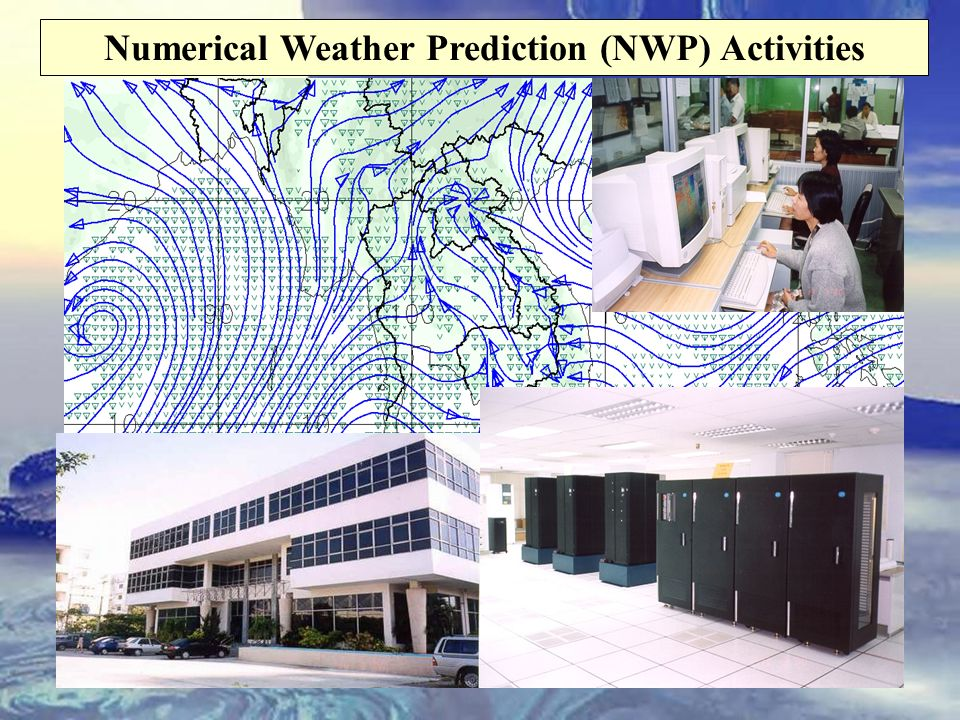 Numerical Weather Prediction (NWP) Activities