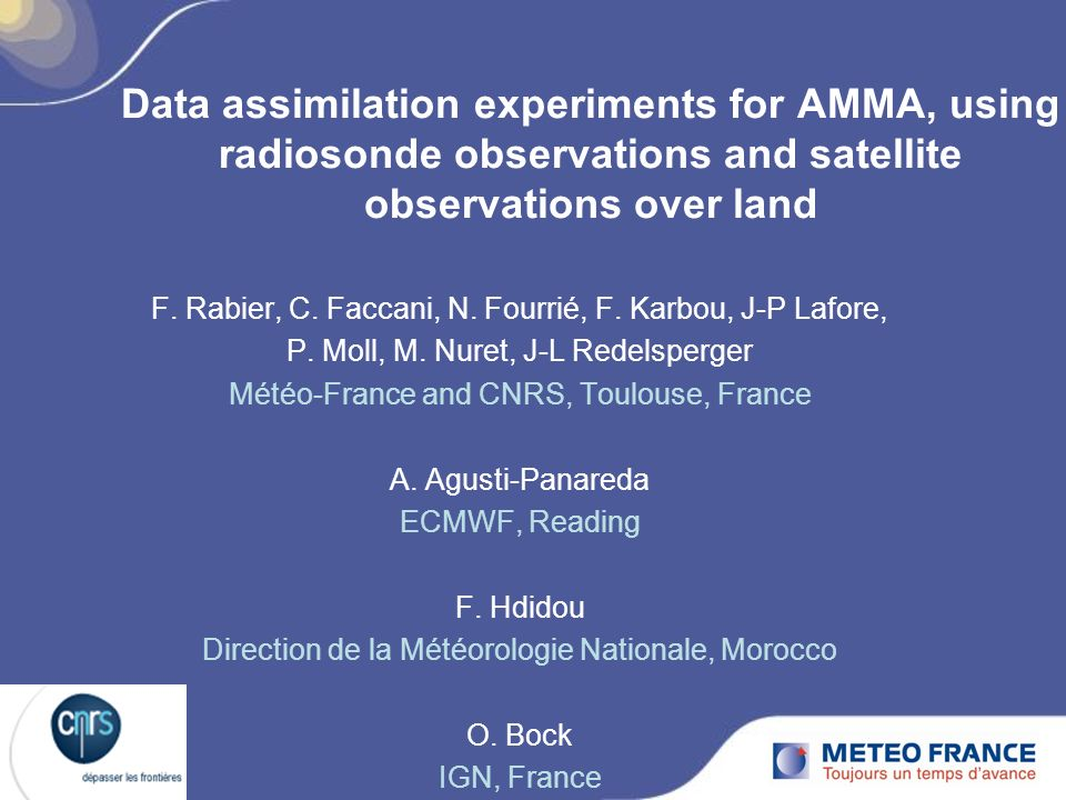Data assimilation experiments for AMMA, using radiosonde observations and satellite observations over land F.