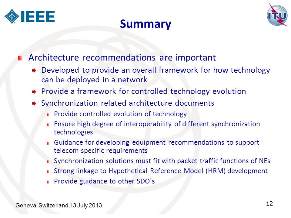 Summary Architecture recommendations are important Developed to provide an overall framework for how technology can be deployed in a network Provide a