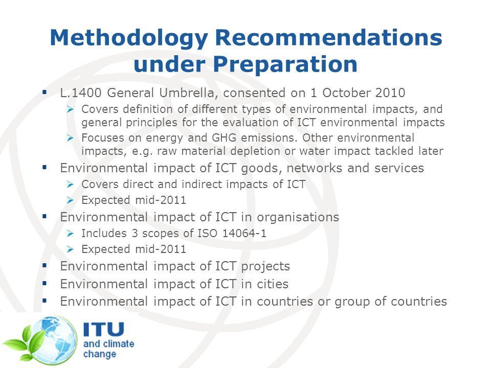 Methodology Recommendations under Preparation L.1400 General Umbrella, consented on 1 October 2010 Covers definition of different types of environment