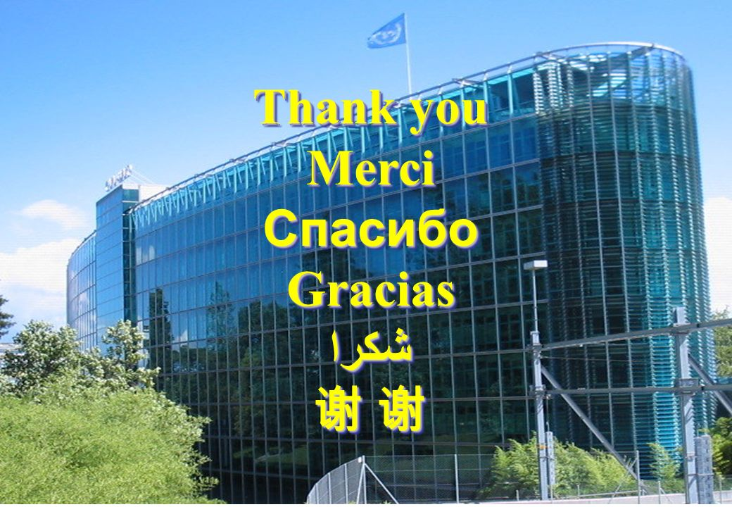 World Meteorological Organization Working together in weather, climate and water WMO OMM WMO   Thank you MerciСпасибоGraciasشكرا Thank you MerciСпасибоGraciasشكرا
