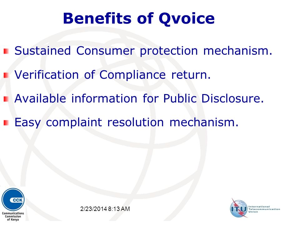 2/23/2014 8:15 AM 30 Benefits of Qvoice Sustained Consumer protection mechanism. Verification of Compliance return. Available information for Public D