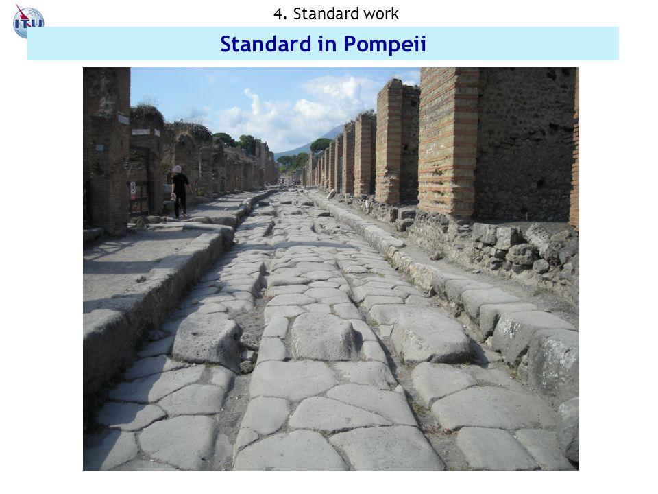 17 Standard in Pompeii 4. Standard work