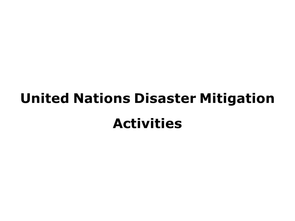 United Nations Disaster Mitigation Activities