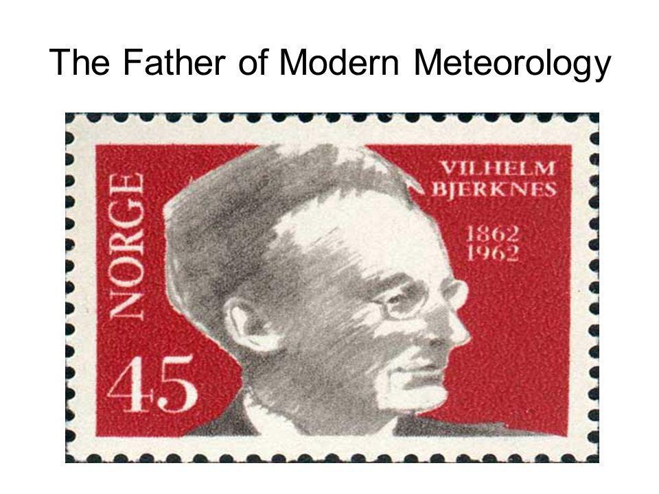 The Father of Modern Meteorology