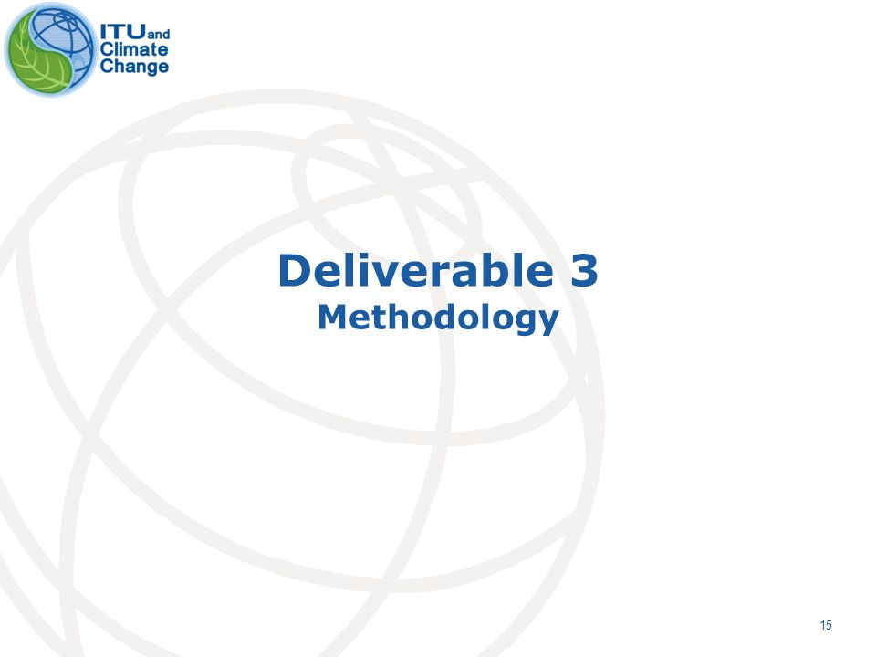 15 Deliverable 3 Methodology