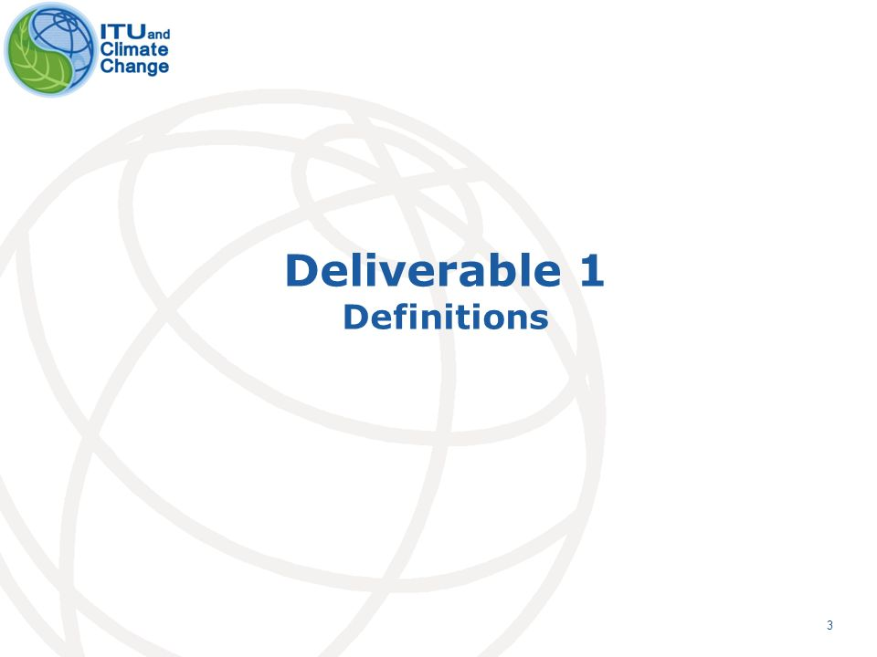 4 Future Issues Publish working definitions and terminology document in the context of ICT & CC as an ITU-T recommendation The terminology definition document is one of the deliverables of FG-ICT&CC.