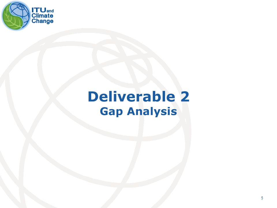 5 Deliverable 2 Gap Analysis