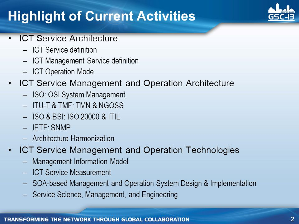 2 ICT Service Architecture –ICT Service definition –ICT Management Service definition –ICT Operation Mode ICT Service Management and Operation Architecture –ISO: OSI System Management –ITU-T & TMF: TMN & NGOSS –ISO & BSI: ISO & ITIL –IETF: SNMP –Architecture Harmonization ICT Service Management and Operation Technologies –Management Information Model –ICT Service Measurement –SOA-based Management and Operation System Design & Implementation –Service Science, Management, and Engineering Highlight of Current Activities