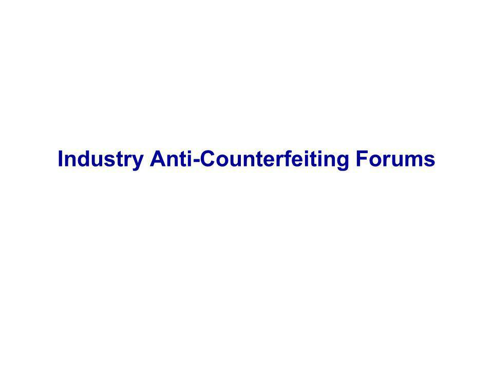 Industry Anti-Counterfeiting Forums