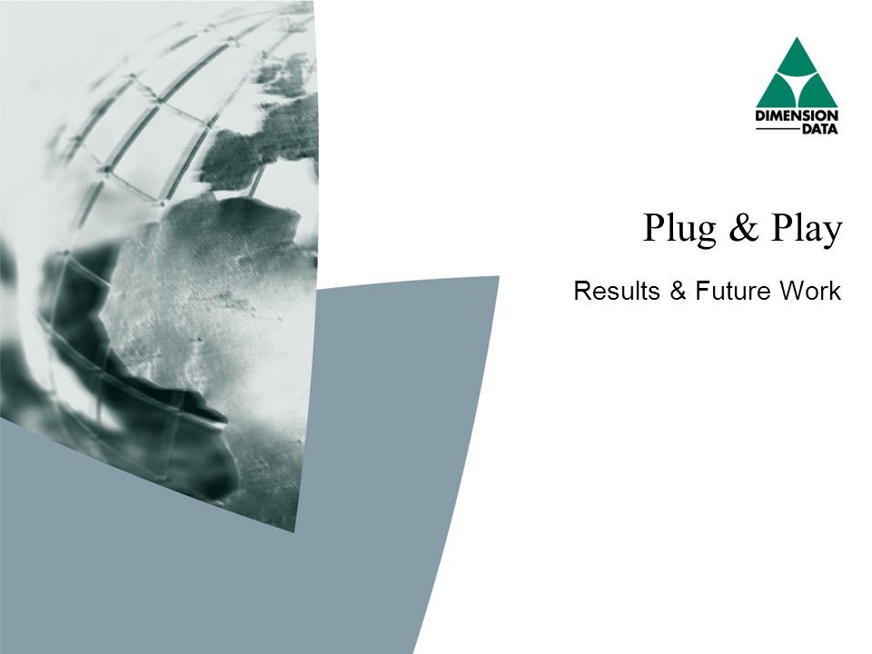 Plug & Play Results & Future Work