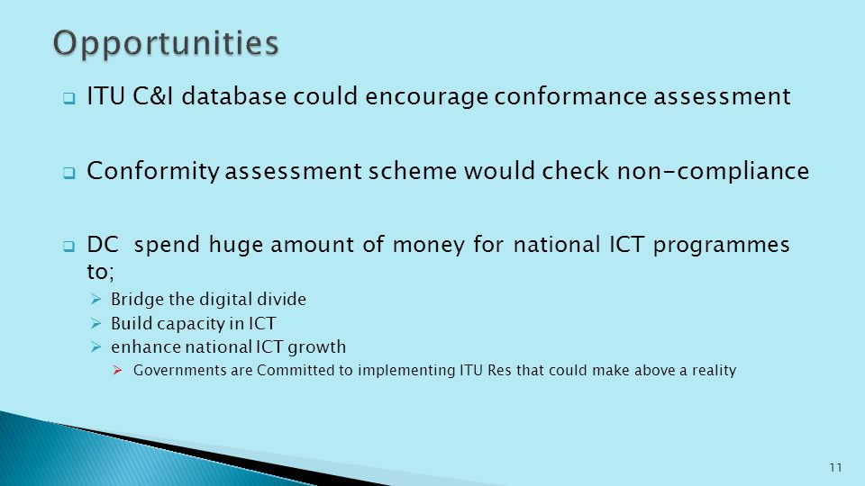 ITU C&I database could encourage conformance assessment Conformity assessment scheme would check non-compliance DC spend huge amount of money for nati