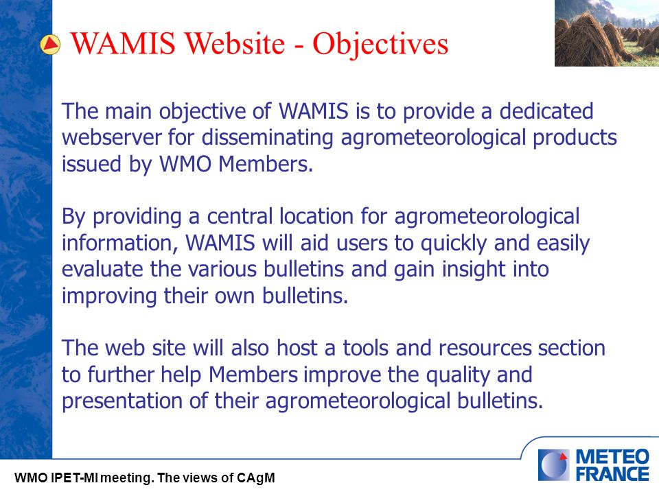 WAMIS Website - Objectives WMO IPET-MI meeting.
