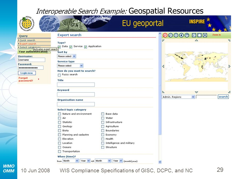 10 Jun 2008WIS Compliance Specifications of GISC, DCPC, and NC 29 Interoperable Search Example: Geospatial Resources