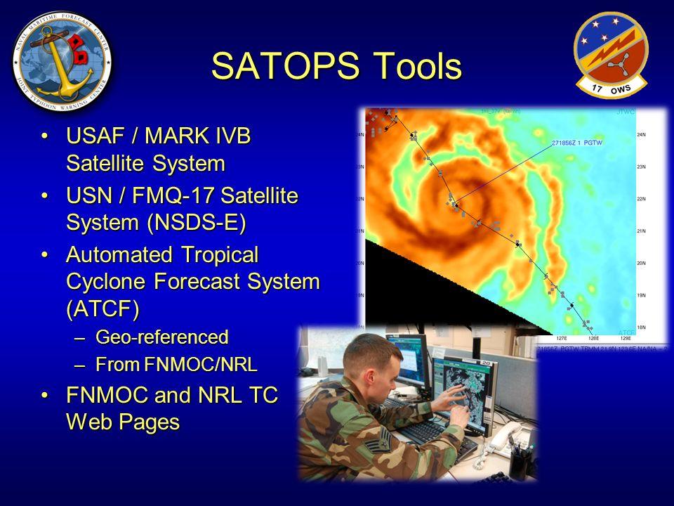 SATOPS Tools USAF / MARK IVB Satellite SystemUSAF / MARK IVB Satellite System USN / FMQ-17 Satellite System (NSDS-E)USN / FMQ-17 Satellite System (NSD