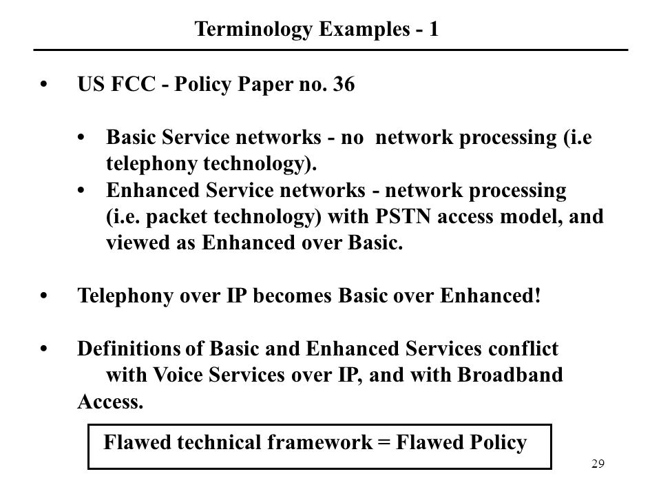 29 Terminology Examples - 1 US FCC - Policy Paper no.