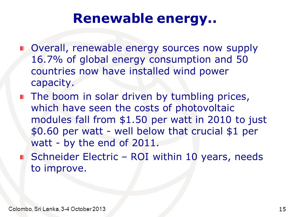 Colombo, Sri Lanka, 3-4 October Renewable energy..