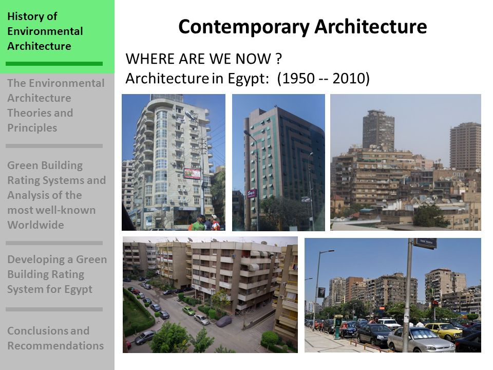 The Environmental Architecture Theories and Principles Green Building Rating Systems and Analysis of the most well-known Worldwide Developing a Green