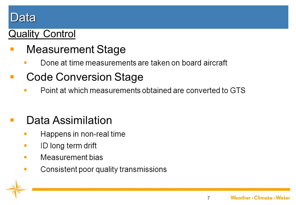 7 Data Measurement Stage Done at time measurements are taken on board aircraft Code Conversion Stage Point at which measurements obtained are converte
