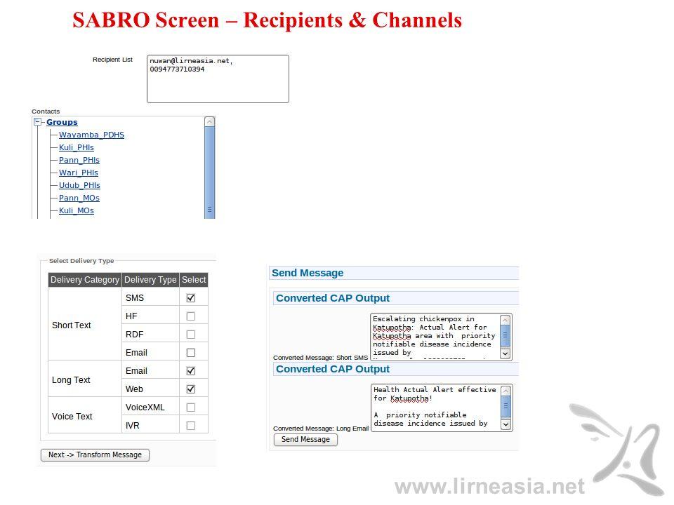 www.lirneasia.net SABRO Screen – Recipients & Channels